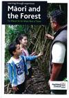 Maori and the forest: Learning through experience