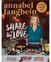Annabel Langbein: Share the Love