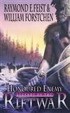 Honoured Enemy: Bk. 1: Legends of the Riftwar