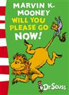 Dr. Seuss - Green Back Book: Marvin K. Mooney will you Please Go Now!: Green Back Book
