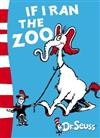Dr. Seuss - Yellow Back Book: If I Ran the Zoo: Yellow Back Book