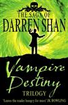 The Saga of Darren Shan: Vampire Destiny Trilogy: Books 10 - 12