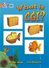 What Is CGI?: Band 06/Orange