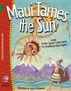 Maui Tames the Sun: Band 15/Emerald