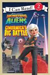 Monsters vs Aliens - Ginormica's Big Battle: Bk. 1