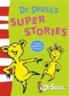 Dr. Seuss's Super Stories