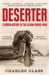 Deserter: A Hidden History of the Second World War