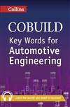 Collins Cobuild Key Words for Automotive Engineering