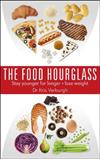 The Food Hourglass: Slow Down the Ageing Process and Lose Weight