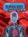 Collins Fascinating Facts: Human Body