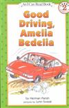 Good Driving Amelia Bedelia Pb