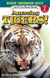 I Can Read Amazing Tigers