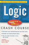 Schaum's Easy Outline of Logic: Based on Schaum's Outline of Theory and Problems of Logic