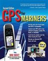 GPS for Mariners: A Guide for the Recreational Boater