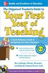The Organized Teacher's Guide to Your First Year of Teaching