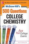 McGraw-Hill's 500 College Chemistry Questions: Ace Your College Exams