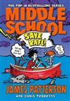 Middle School: Save Rafe: (Middle School 6)
