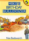Mike's Birthday Bulldozer