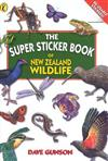 The Super Sticker Book of New Zealand Wildlife