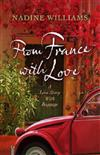 From France With Love: A Love Story with Baggage