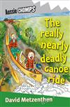 The Really Nearly Deadly Canoe Ride