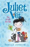 The Great Pet Plan: Book 1: Juliet, Nearly a Vet