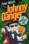 Johnny Danger - Lie Another Day