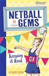 Netball Gems 6: Keep it Real