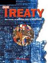 Our Treaty: the Treaty of Waitangi 1840 to the Present