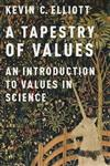 A Tapestry of Values: An Introduction to Values in Science