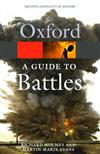 A Guide to Battles: Decisive Conflicts in History