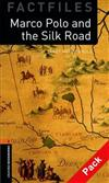 Oxford Bookworms Library Factfiles: Level 2: Marco Polo and the Silk Road