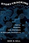 Storytracking: Texts, Stories and Histories in Central Australia