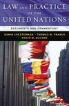 Law & Practice of the United Nations: Documents and Commentary