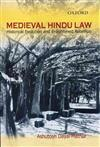 Medieval Hindu Law: Historical Evolution and Enlightened Rebellion