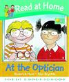Read at Home: First Experiences: at the Optician