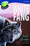 Oxford Reading Tree: Stage 14: TreeTops Classics: White Fang