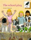 Oxford Reading Tree: Stages 8-11: More Jackdaws Anthologies: The School Play: School Play