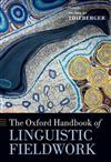 The Oxford Handbook of Linguistic Fieldwork