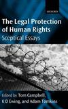 The Legal Protection of Human Rights: Sceptical Essays