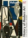 History of Modern Art: Volume I