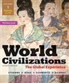 World Civilizations: The Global Experience: Volume 1