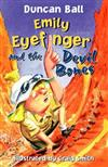 Emily Eyefinger and the Devil Bone
