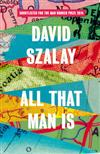 All That Man is: Shortlisted for the Man Booker Prize
