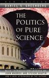 The Politics of Pure Science