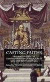 Casting Faiths: Imperialism and the Transformation of Religion in East and Southeast Asia