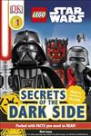 LEGO (R) Star Wars: Secrets of the Dark Side [DK Reader Level 1]