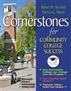 Cornerstones for Community College Success Plus NEW MyStudentSuccessLab 2012 Update