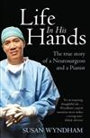 Life in His Hands: The True Story of a Neurosurgeon and a Pianist