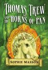Thomas Trew and the Horns of Pan